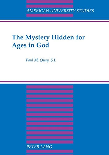 The Mystery Hidden for Ages in God (American University Studies)