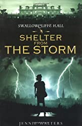 Shelter from the Storm (Swallowcliffe Hall Trilogy)