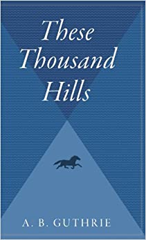 These Thousand Hills (Big Sky)