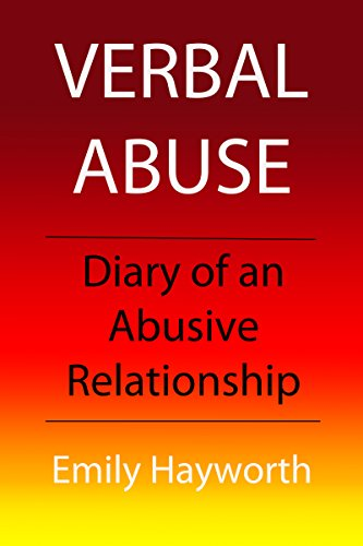 Verbal Abuse: Diary of an Abusive Relationship
