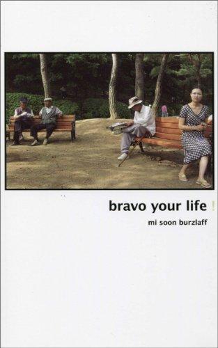 Bravo Your Life!