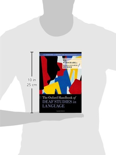 The Oxford Handbook of Deaf Studies in Language (Oxford Library of Psychology) by Oxford University Press