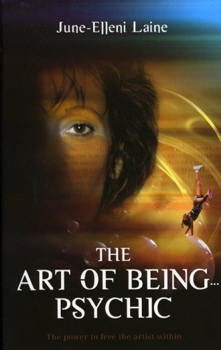 Download The Art of Being...Psychic PDF