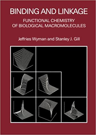 Binding and Linkage: Functional Chemistry of Biological Macromolecules