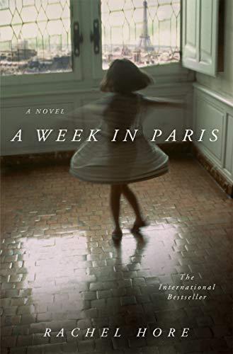 A Week in Paris: A Novel