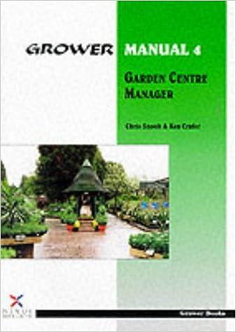 Grower Manual 4: Garden Centre Manager: Amazon.co.uk: Chris Snook ...