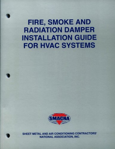 - Fire, Smoke And Radiation Damper Installation Guide For HVAC Systems