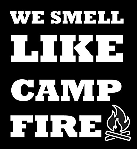 """We Smell Like Camp Fire Decal- {White} 5"""" Sticker -, used for sale  Delivered anywhere in Canada"""