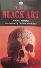 The Black Art by Rollo Ahmed (1994-09-04) by…