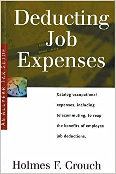 Book Deducting Job Expenses: Tax Guide 102 (SERIES 100: INDIVIDUAL AND FAMILIES)