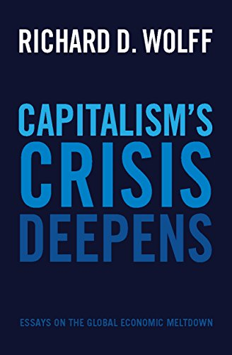 An Essay On English Language Capitalisms Crisis Deepens Essays On The Global Economic Meltdown By  Wolff Richard D Corruption Essay In English also Poverty Essay Thesis Capitalisms Crisis Deepens Essays On The Global Economic Meltdown  Health Needs Assessment Essay