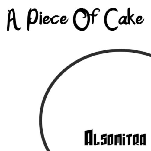 A Piece Of Cake -