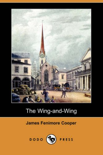 The Wing-And-Wing (Dodo Press) pdf