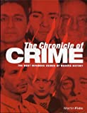 The Chronicle of Crime, Martin Fido, 0681472154