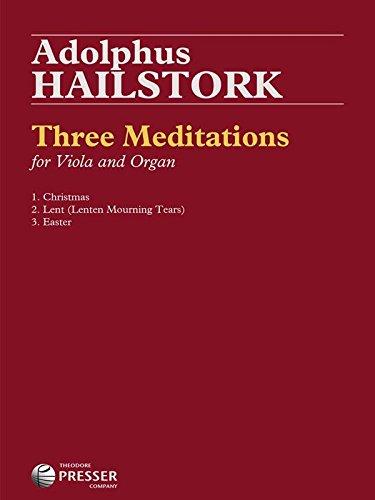 Hailstork, Adolphus - Three Meditations for Viola and Organ by Theodore Presser Company