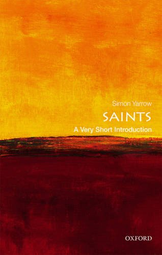 Saints: A Very Short Introduction
