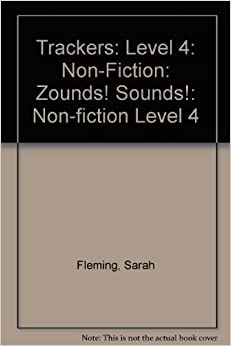 Book Trackers: Level 4: Non-Fiction: Zounds! Sounds!: Non-fiction Level 4