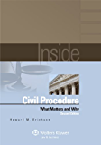Inside Civil Procedure: What Matters and Why (Inside Series)