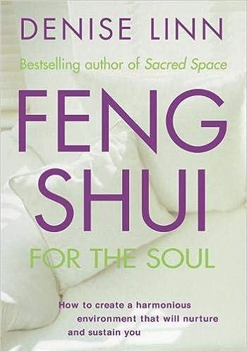 Feng Shui For The Soul Denise Linn 9781561707317 Amazon Books