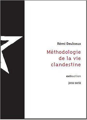 Lire Méthodologie de la vie clandestine (CD) pdf