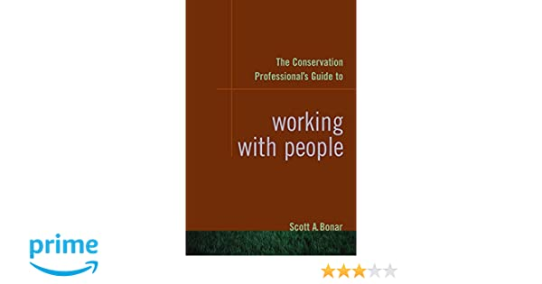 Bonar—The conservation professional's guide to working with people
