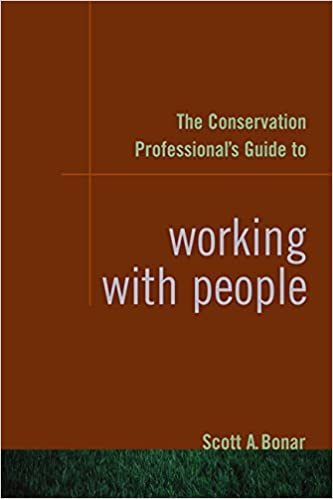The Conservation Professionals Guide to Working with People