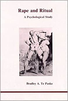 Book Rape and Ritual: A Psychological Study (Studies in Jungian Psychology by Jungian Analysts) by Bradley A. TePaske (1982-12-01)