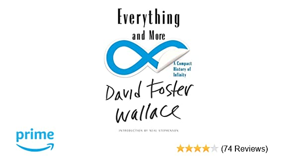 Everything and more a compact history of infinity david foster everything and more a compact history of infinity david foster wallace neal stephenson 9780393339284 amazon books fandeluxe Image collections