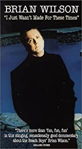 Brian Wilson: I Just Wasn't Made for These Times [USA] [VHS]