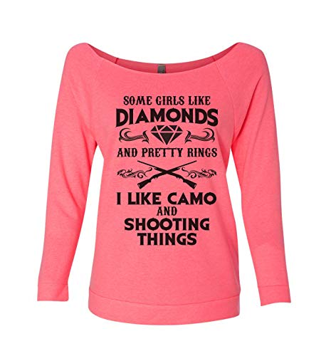 Hunting Sweatshirts Some Girls Like Diamonds and Pretty Rings I Like Camo Shooting Things X-Large, Pink
