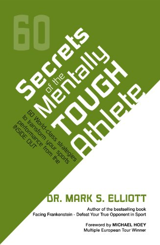 Secrets of the Mentally Tough Athlete