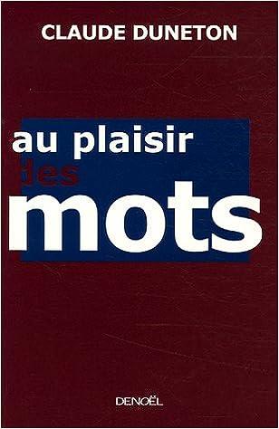 Livres Au plaisir des mots epub, pdf