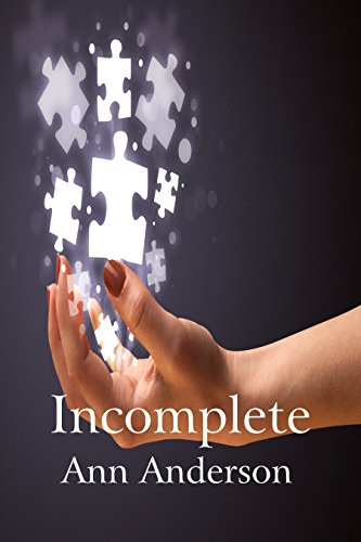 Incomplete by [Anderson, Ann]