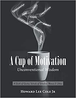 a cup of motivation a book of quotes words of wisdom memes