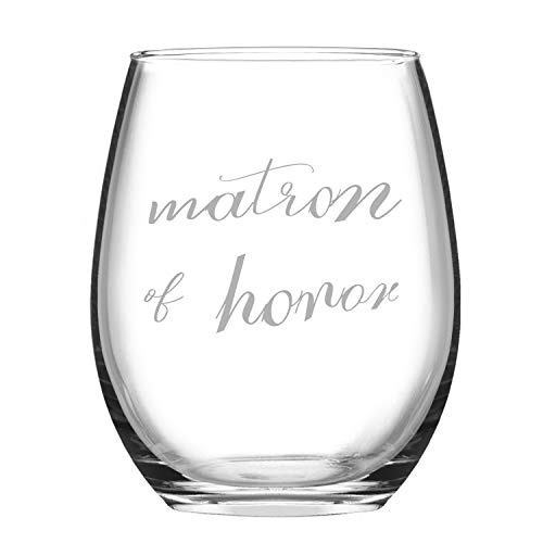Wine Glass Matron of Honor Funny Stemless Wine Glass - 15oz Funny Glass Novelty Wedding Gift for Her Mom Wife Girlfriend Sister Besties Friends BFF Women Birthday