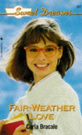 Fair-Weather Love (Sweet Dreams Series #187) ()