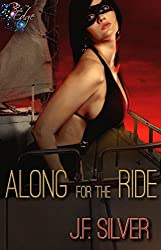 Along for the Ride by JF Silver: RP Edge Signature Line (Mr and Mrs Average Joe Book 3)
