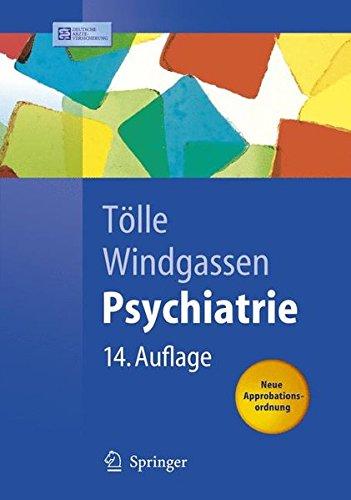 Psychiatrie: einschließlich Psychotherapie: Einschliesslich Psychotherapie (Springer-Lehrbuch)