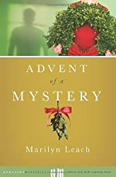 Advent of a Mystery (Hometown Mysteries) by Marilyn Leach (2010-09-01)