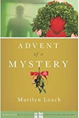 Advent of a Mystery (Hometown Mysteries) by Marilyn Leach (2010-09-01) Paperback