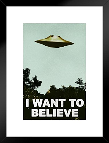 Believe Framed Print - Poster Foundry I Want to Believe UFO TV Show Matted Framed Wall Art Print 20x26 inch