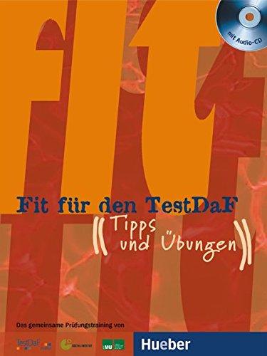 Fit für den TestDaF: Tipps und Übungen.Deutsch als Fremdsprache / Paket (Fit für ... Erwachsene)