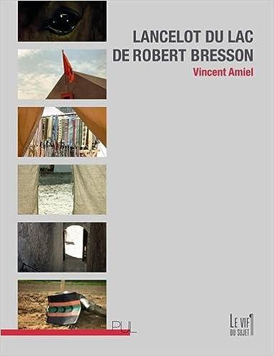 Livres Lancelot du Lac de Robert Bresson pdf