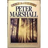 The Best of Peter Marshall, Peter Marshall and Catherine Marshall, 0310605407