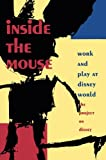 Inside the Mouse: Work and Play at Disney World, The Project on Disney