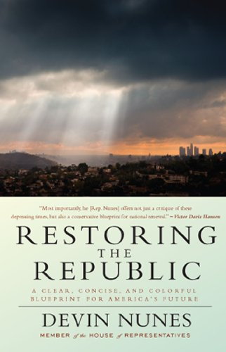 Restoring the Republic: A Clear, Concise, and Colorful Blueprint for America's Future