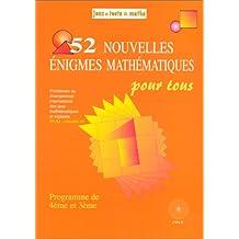52 Nouvelles Énigmes Mathématiques Pour Tous