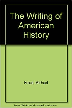 The Writing of American History