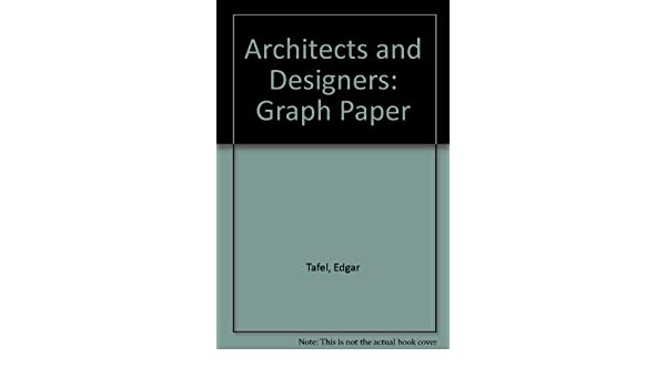 architects and designers graph paper edgar tafel 9780823002382