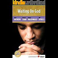 Waiting on God (Faith Builders Book 1)